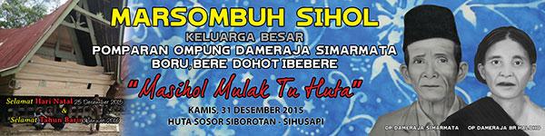 31 Desember 2015 Nanti, Pomparan Ompung Dameraja Simarmata Marsombuh Sihol di Sihusapi
